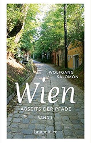 Wien abseits der Pfade | Autor: Wolfgang Salomon | Verlag: Braumüller | 2014